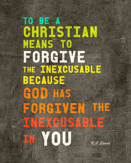 To-be-a-christian-means-to-forgive-forgiveness-quote